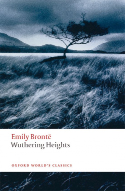 Oxford Worlds Classics: Wuthering Heights
