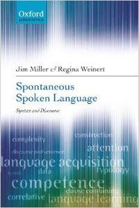 SPONTANEOUS SPOKEN LANGUAGE. SYNTAX AND DISCOURSE (IMPORTACI