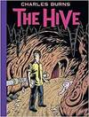 The Hive. by Charles Burns