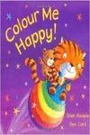 Colour me happy.(pan macmillan)