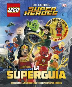 DC COMICS SUPER HEROES LA SUPERGUÍA