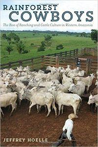 Rainforest cowboys: rise of ranch