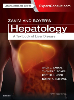 ZAKIM AND BOYER'S HEPATOLOGY.(A TEXTBOOK OF LIVER DISEASE.(7TH EDITION)