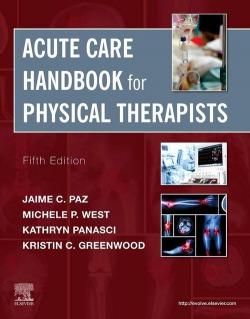 ACUTE CARE HANDBOOK FOR PHYSUCAK THERAPIST