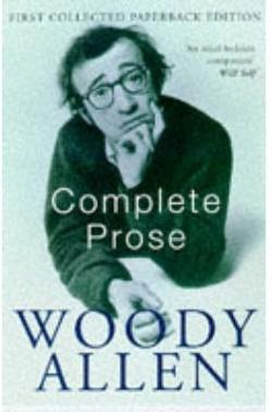 (allen).complete prose of woody allen