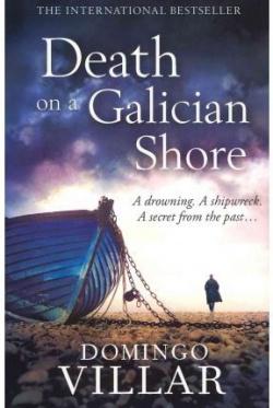 (villar)/death on a galician shore.(little brown)