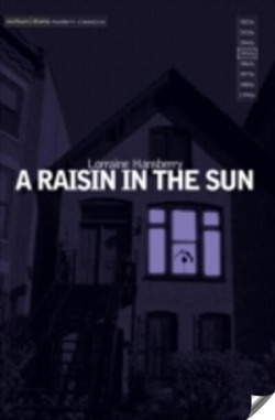 (hansberry)/raisin in the sun, a