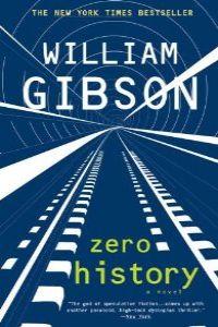 (gibson)/zero history.(fiction)