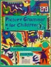 3.PICTURE GRAMMAR FOR CHILDREN