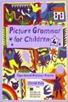 4.PICTURE GRAMMAR FOR CHILDREN