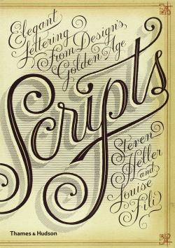 Scripts - Elegant lettering from design s golden age