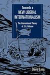 TOWARDS NEW LIBERAL INTERNATIONALSM PB