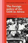 FOREIGN POLICY OF THE GDR IN AFRICA PB
