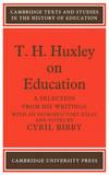 T. H. HUXLEY ON EDUCATION PB