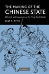 THE MAKING OF THE CHINESE STATE PB