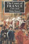 COURT OF FRANCE 1789-1830 PB