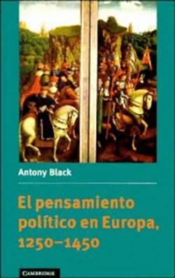 El pensamiento político en Europa, 1250-1450