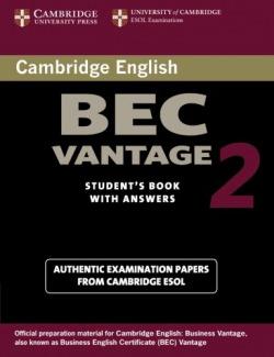 CAMB.BEC VANTAGE 2.ST (+KEY) (EXAMINATION ESOL)
