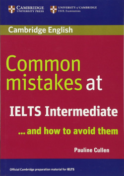 (07).COMMON MISTAKES AT IELTS INTERMEDIATE AND HOW AVOID TH