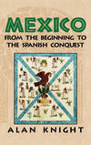 MEXICO BEGIN SPANISH CONQUEST V1 HB