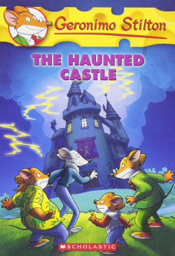 46.(STILTON).HAUNTED CASTLE, THE.(SCHOLASTIC)