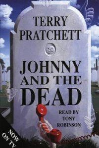 (pratchett).johnny and the dead