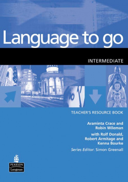 LANGUAGE TO GO.(TCHS.RESOURCE).INTERMEDIATE