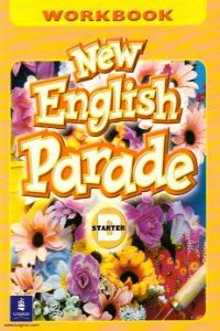 NEW ENGLISH PARADE STARTER (B).WORKBOOK