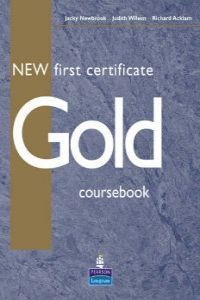 FIRST CERTIFICATE GOLD.COURSEBOOK
