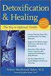 DETOXIFICATION AND HEALING - THE KEY TO OPTIMAL HEALTH
