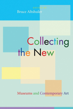 Museums and contemporary art: collecting new