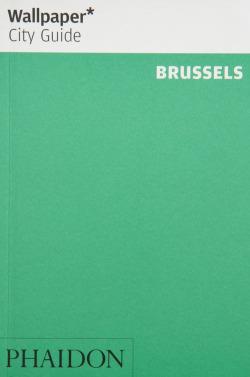 WALLPAPER CITY GUIDE BRUSSELS 2013