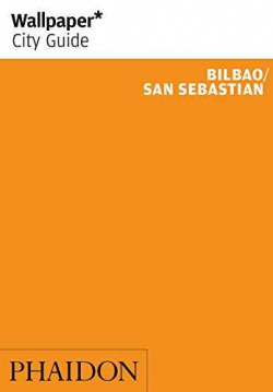 BILBAO/SAN SEBASTIAN 2016 - WALLPAPER CIRY GUIDE