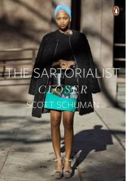 (SCHUMAN).SARTORIALIST II: CLOSER, THE