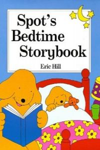 (hill).spot's bedtime storybook (mini-edition)