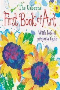 (dickins)/first book of art.(usborne)