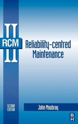 RCM II. REHABILITY- CENTERED MAINTENANCE.