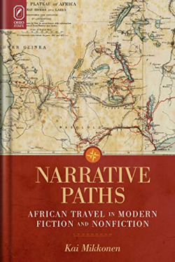 Narrative paths: african travel in modern fiction