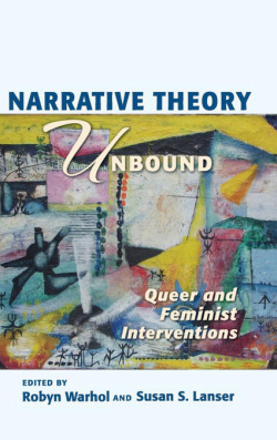 Narrative theory unboud: queer and feminist interventions