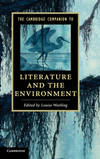 CAMB COMPANION TO LITERATURE AND ENVIRONMENT HB