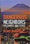 DANGEROUS NEIGHBORS: VOLCANOES AND CITIES HB
