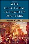 WHY ELECTORAL INTEGRITY MATTERS HB
