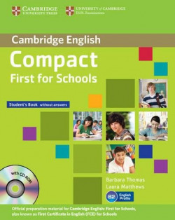 (13).(PACK).COMPACT FIRST FOR SCHOOLS (ST+WB-KEY+CD)