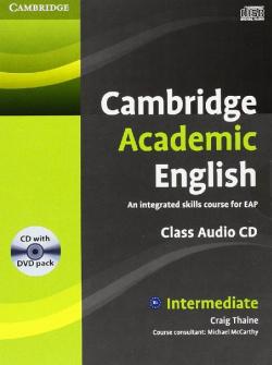 (CLASS CD+DVD).CAMBRIDGE ACADEMIC ENGLISH (B1+.INTERMEDIATE