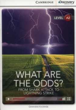 CDIR HIGH-BEG WHAT ARE ODDS? FROM SHARK ATTACK TO LIGHTNING