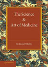 SCIENCE AND ART OF MEDICINE PB