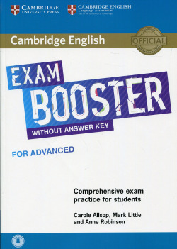 Cambridge English Exam Boosters. Booster for Advanced without Answer. Key with Audio