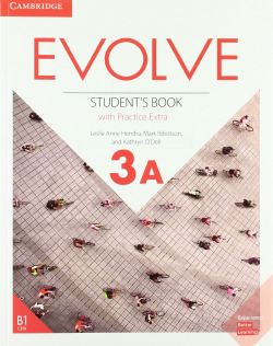 Evolve. Student's Book with Practice Extra. Level 3A