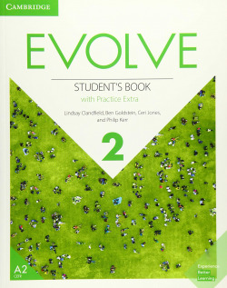 Evolve. Student's Book with Practice Extra. Level 2