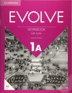 Evolve. Workbook with Audio. Level 1A